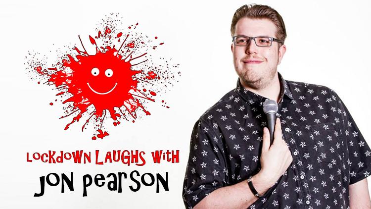 Lockdown Laughs Jon Pearson