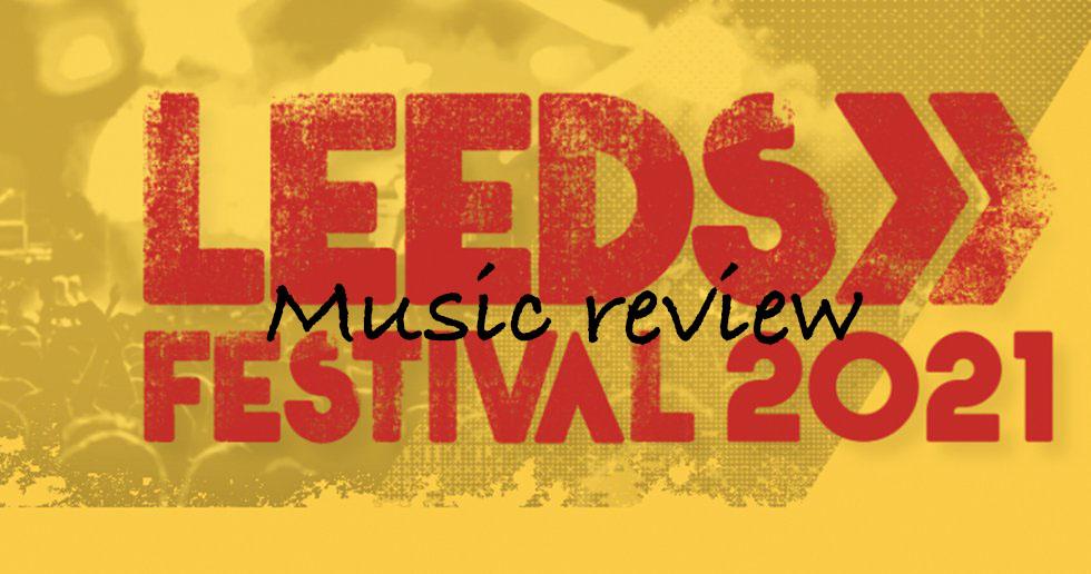 Leeds Festival Music, Music News, TotalNtertainment, Jo Forrest, Review, Bramham Park, 2021