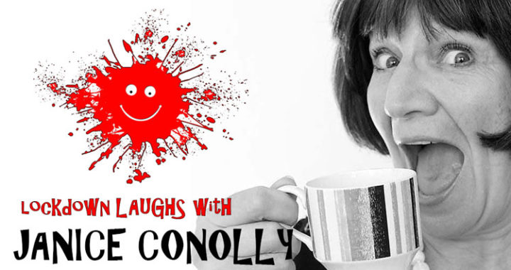 Lockdown Laughs Janice Connolly