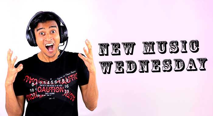 New Music Wednesday with all the newest hits
