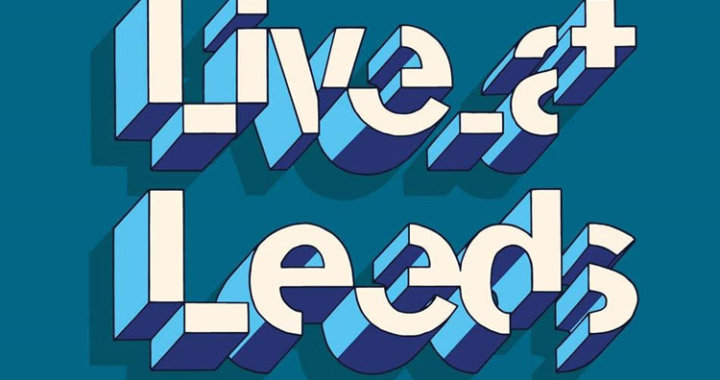 Live at Leeds announces final Line Up for 2020