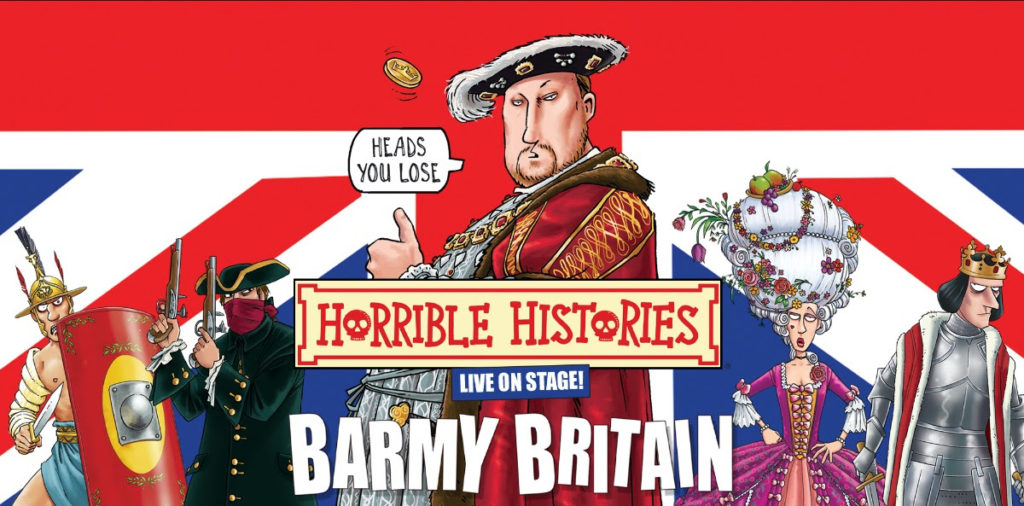 Horrible History, Barmy Britain, Theatre, Tour, TotalNtertainment