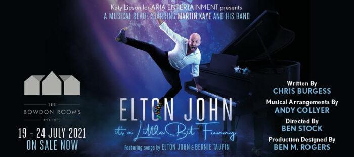 Elton John, It's A Little Bit Funny, Musical, Theatre, TotalNtertainment